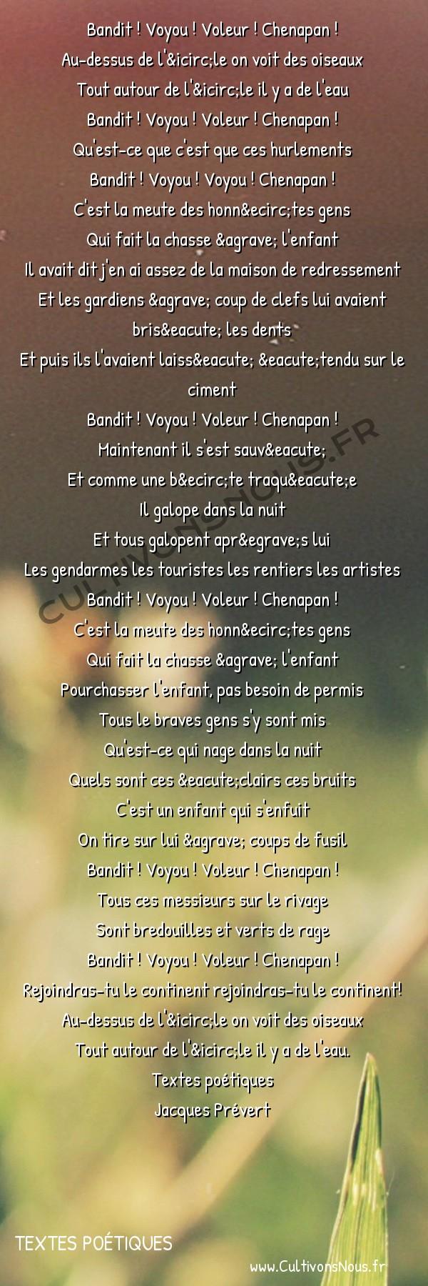 Poésie Jacques Prevert - Textes poétiques - Chasse à l' enfant -  Bandit ! Voyou ! Voleur ! Chenapan ! Au-dessus de l'île on voit des oiseaux