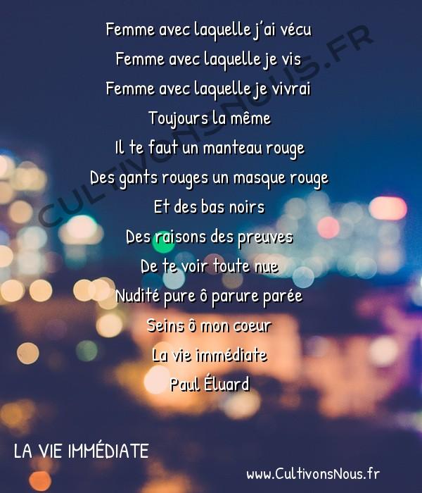 Poésie Paul Eluard - La vie immédiate - Par Une Nuit Nouvelle -  Femme avec laquelle j'ai vécu Femme avec laquelle je vis