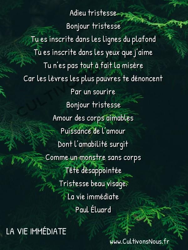 Poésie Paul Eluard - La vie immédiate - À Peine Défigurée -  Adieu tristesse Bonjour tristesse
