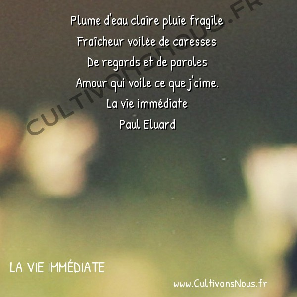 Plume Deau Claire La Vie Immédiate Cultivons Nous