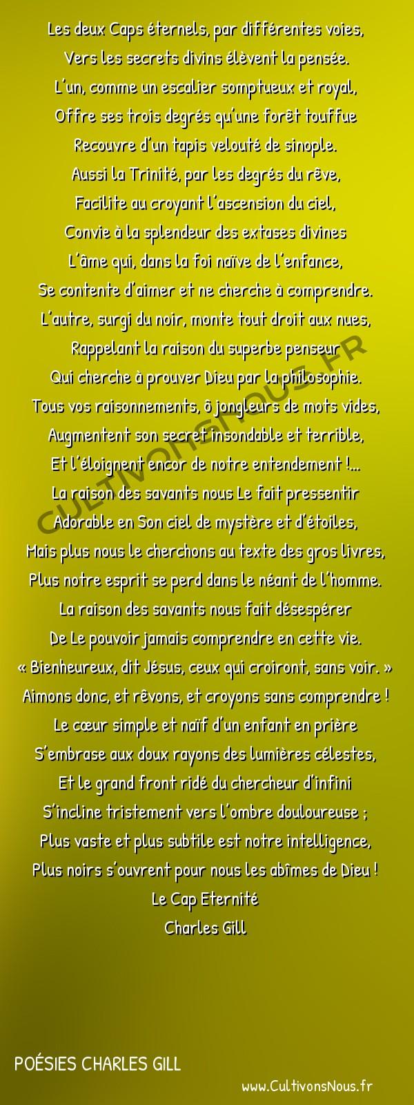 Poésies Charles Gill - Le Cap Éternité - CHANT X Le Rêve et la raison -  Les deux Caps éternels, par différentes voies, Vers les secrets divins élèvent la pensée.