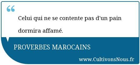 Celui qui ne se contente pas d 39 un pain dormira proverbes marocains cultivons nous - Drap qui ne se froisse pas ...