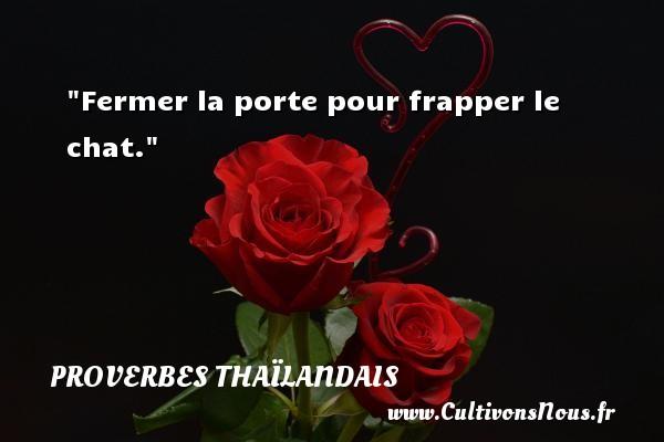 Proverbes tha landais page 4 sur 9 cultivons nous - Image fermer la porte ...