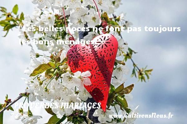 Les belles noces ne font pas toujours les bons ménages.   Un proverbe guadeloupéen   Un proverbe sur le mariage PROVERBES GUADELOUPÉENS - Proverbes guadeloupéens - Proverbes mariage