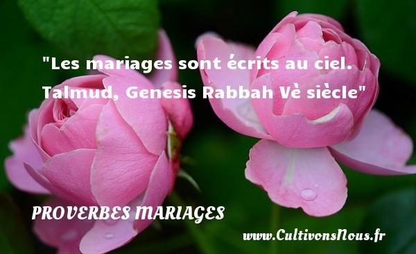 Les mariages sont écrits au ciel.   Un proverbe sur le mariage PROVERBES FRANÇAIS - Proverbes français - Proverbes mariage