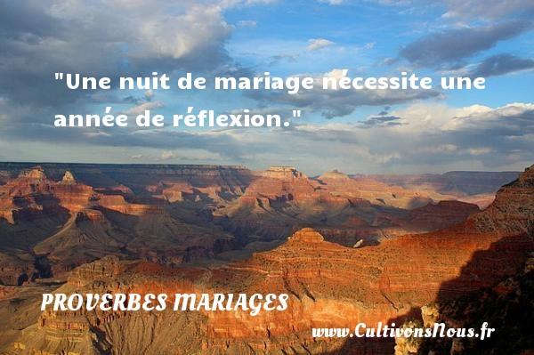 Une nuit de mariage nécessite une année de réflexion.   Un proverbe algérien   Un proverbe sur le mariage PROVERBES ALGÉRIENS - Proverbes Algériens - Proverbes mariage