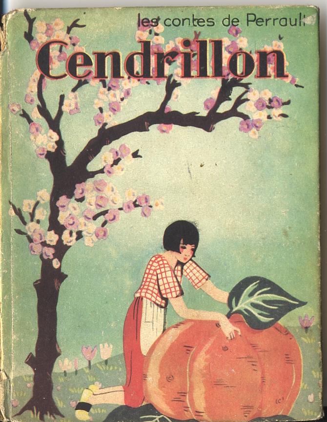 Cendrillon, un conte de Charles Perrault