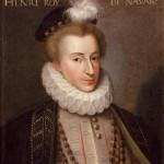 Henri IV,  Histoire et biographie du roi Henri IV