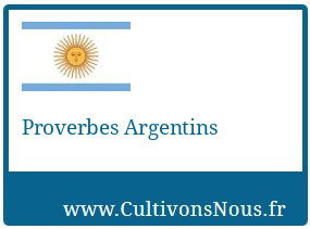 Proverbes Argentins