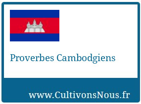 Proverbes Cambodgiens