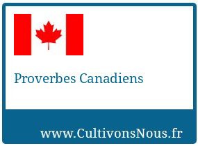 Proverbes Canadiens