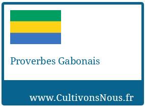 Proverbes Gabonais