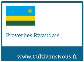 Proverbes Rwandais