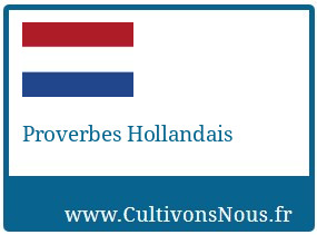Proverbes Hollandais