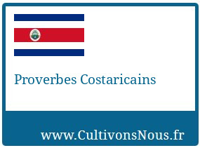 Proverbes Costaricains