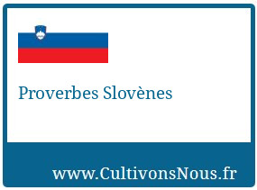 Proverbes Slovènes