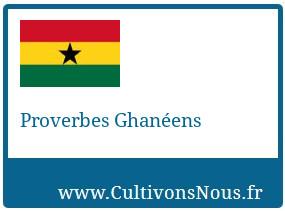 Proverbes Ghanéens