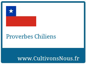 Proverbes Chiliens