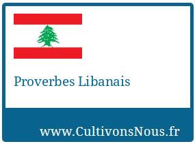 Proverbes Libanais