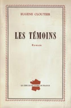 Les témoins d'Eugène Cloutier